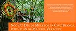 inauguración de la ofrenda de Día de Muertos: Ngo Dü, Día de Muertos en Cruz Blanca, Ixhuatlán de Madero, Veracruz