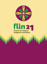 Feria de las Lenguas Indígenas Nacionales 2021