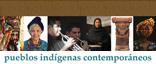 """Análisis de la cultura de los pueblos indígenas contemporáneos"""" title="""