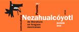 """Premio Nezahualcóyotl de literatura en lenguas indígenas"""" title="""