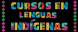 Cursos en lenguas indígenas