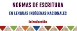 """Normas de escritura en lenguas indígenas nacionales"""" title="""