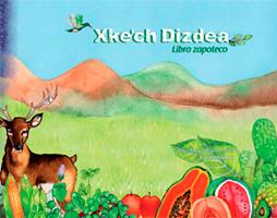 Xke'ch Dizdea, Libro zapoteco