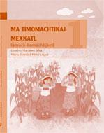 Ma timomachtikaj mexkatl. Libro del Facilitador