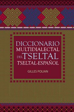 Diccionario Multidialectal Tseltal